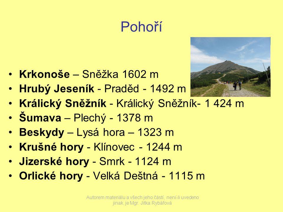 Pohoří Krkonoše – Sněžka 1602 m Hrubý Jeseník - Praděd - 1492 m