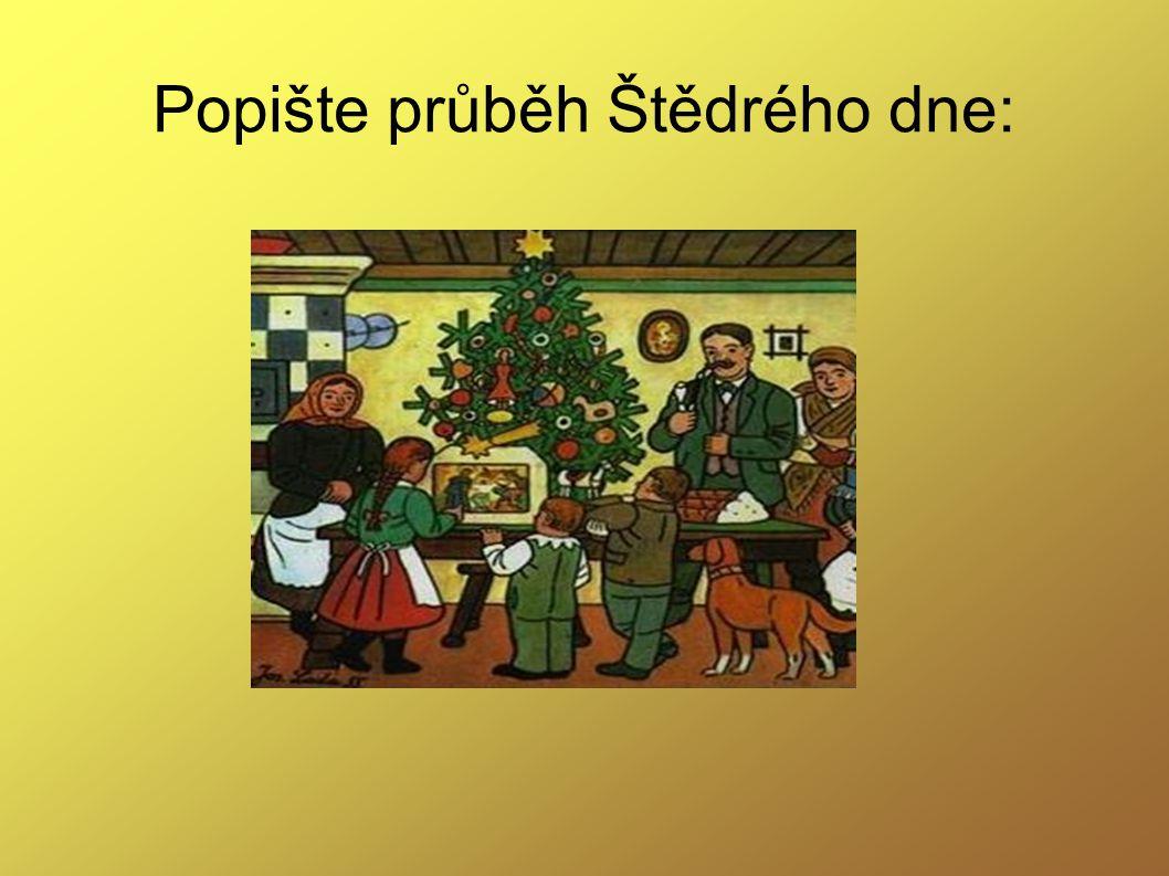Popište průběh Štědrého dne: