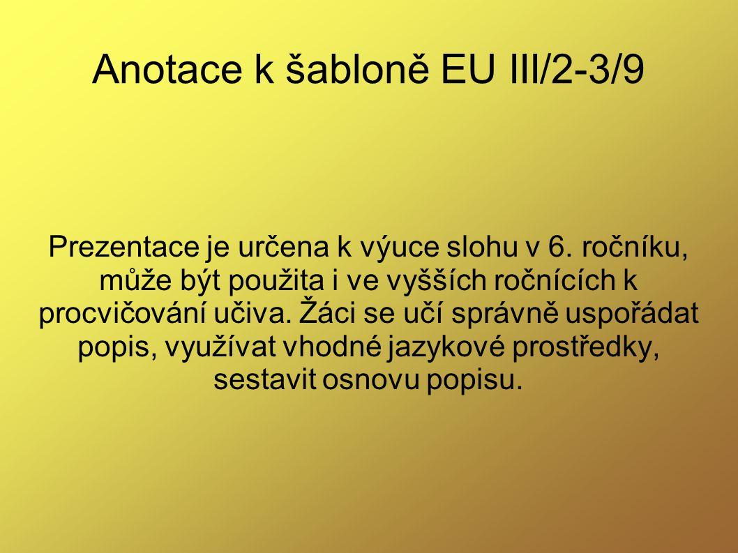 Anotace k šabloně EU III/2-3/9
