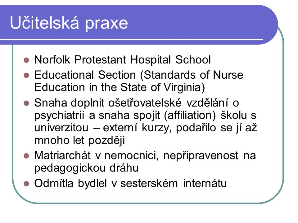 Učitelská praxe Norfolk Protestant Hospital School