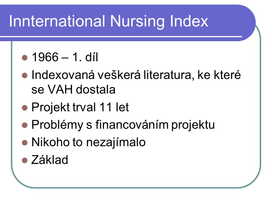 Innternational Nursing Index