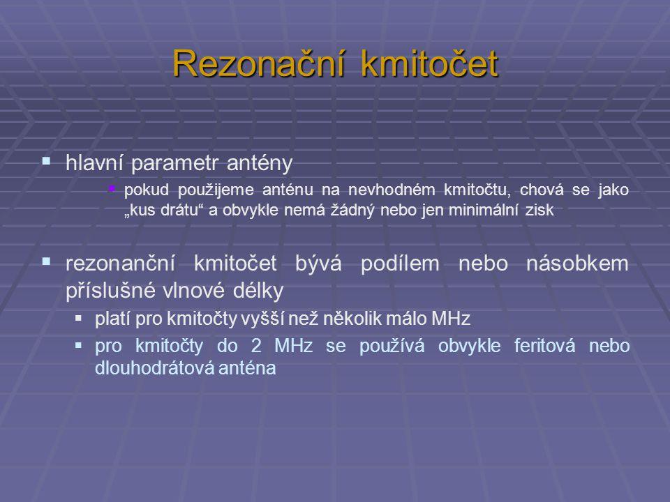 Rezonační kmitočet hlavní parametr antény