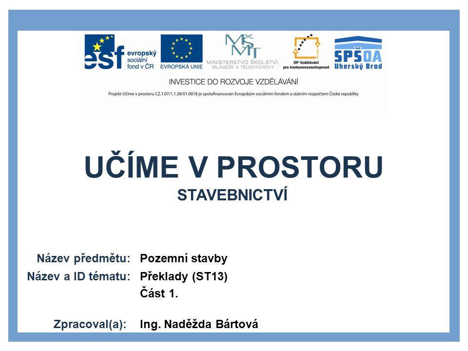 Stavebnictví Pozemní stavby Překlady (ST13) Část 1.