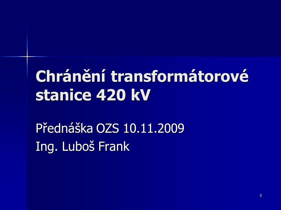 Chránění transformátorové stanice 420 kV