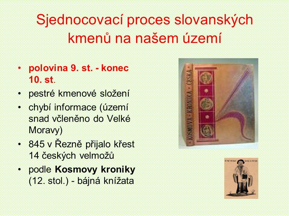 Sjednocovací proces slovanských kmenů na našem území