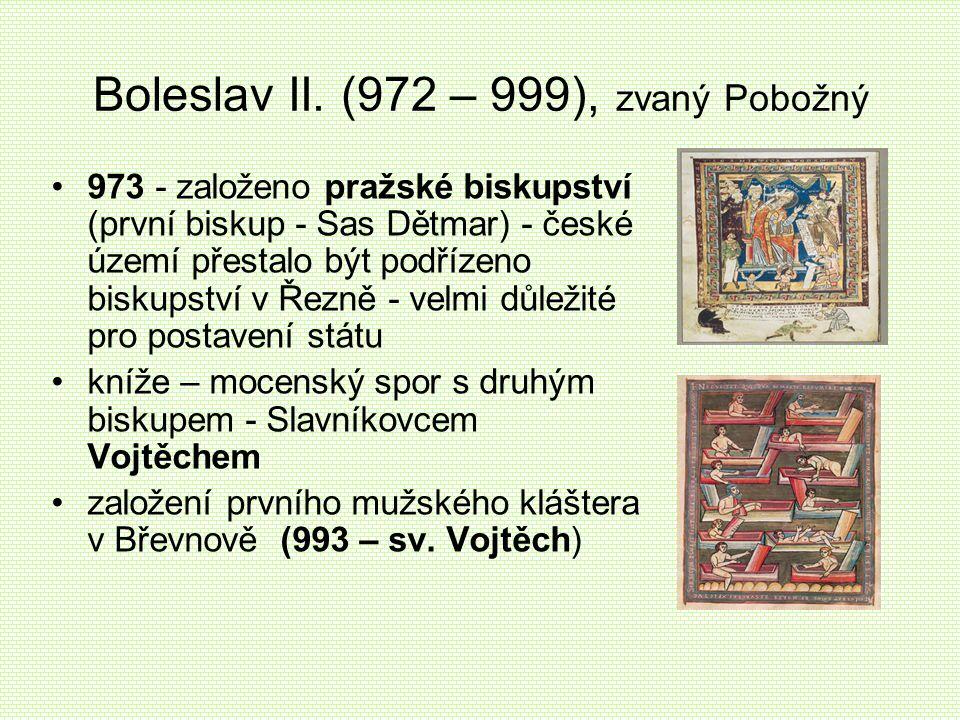 Boleslav II. (972 – 999), zvaný Pobožný