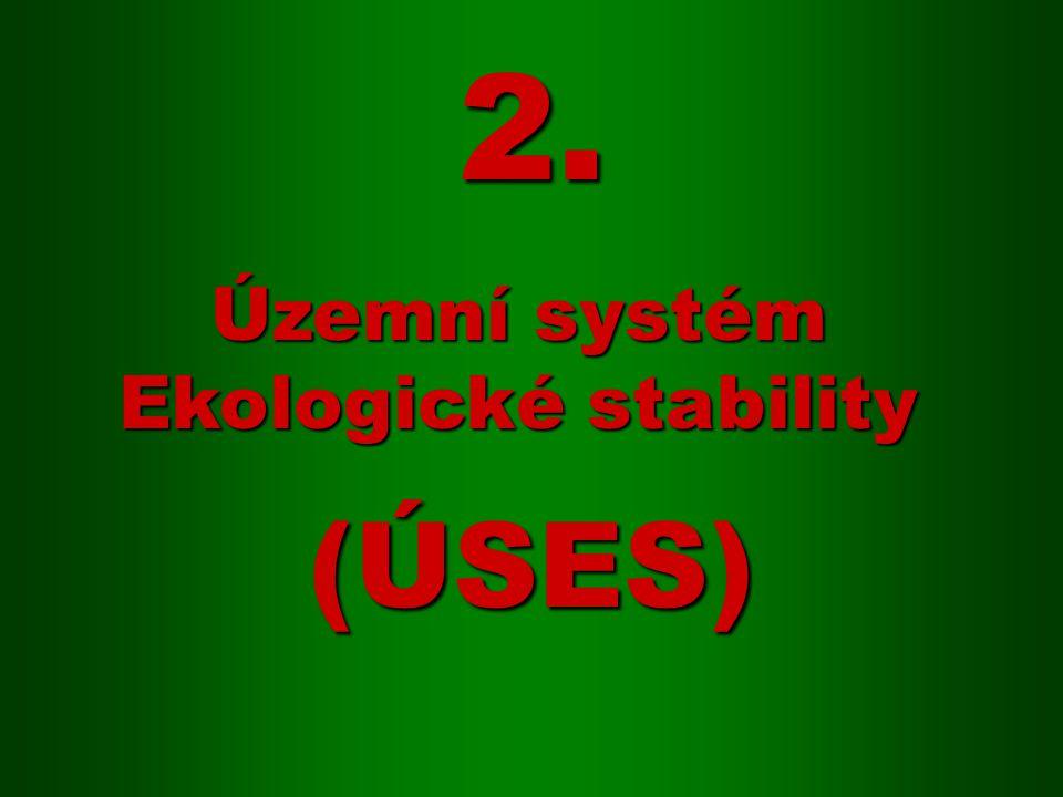 2. Územní systém Ekologické stability (ÚSES)