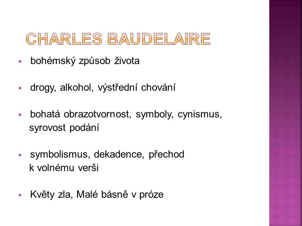 Charles Baudelaire bohémský způsob života