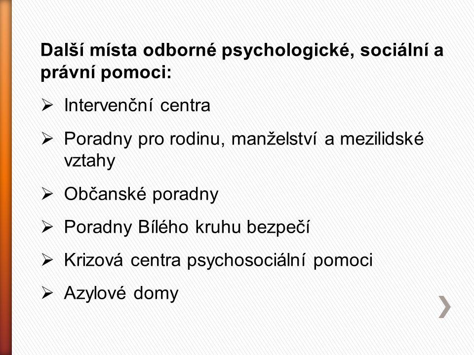 Další místa odborné psychologické, sociální a právní pomoci: