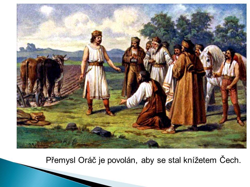 Přemysl Oráč je povolán, aby se stal knížetem Čech.