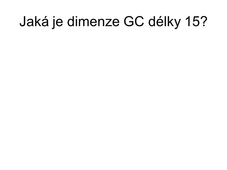 Jaká je dimenze GC délky 15