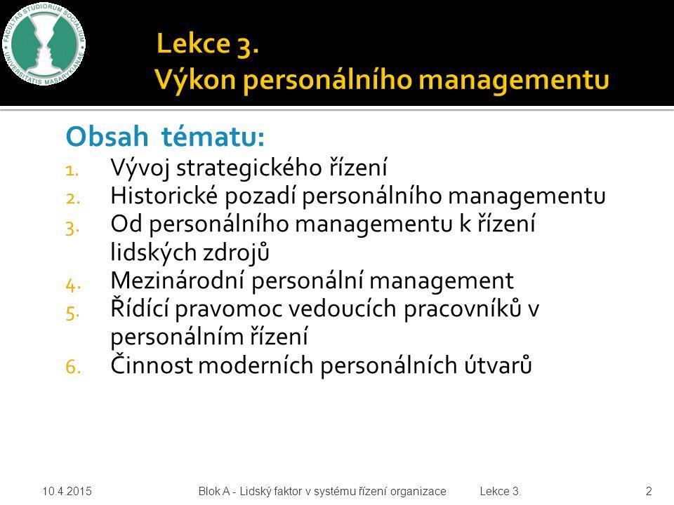 Lekce 3. Výkon personálního managementu