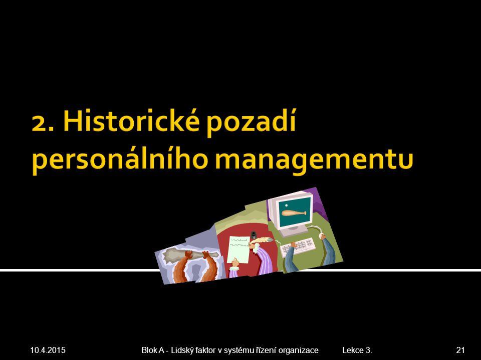 2. Historické pozadí personálního managementu
