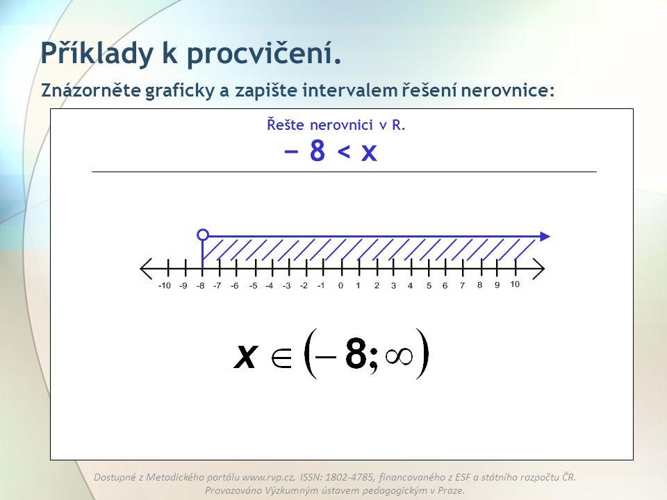 Příklady k procvičení. − 8 < x