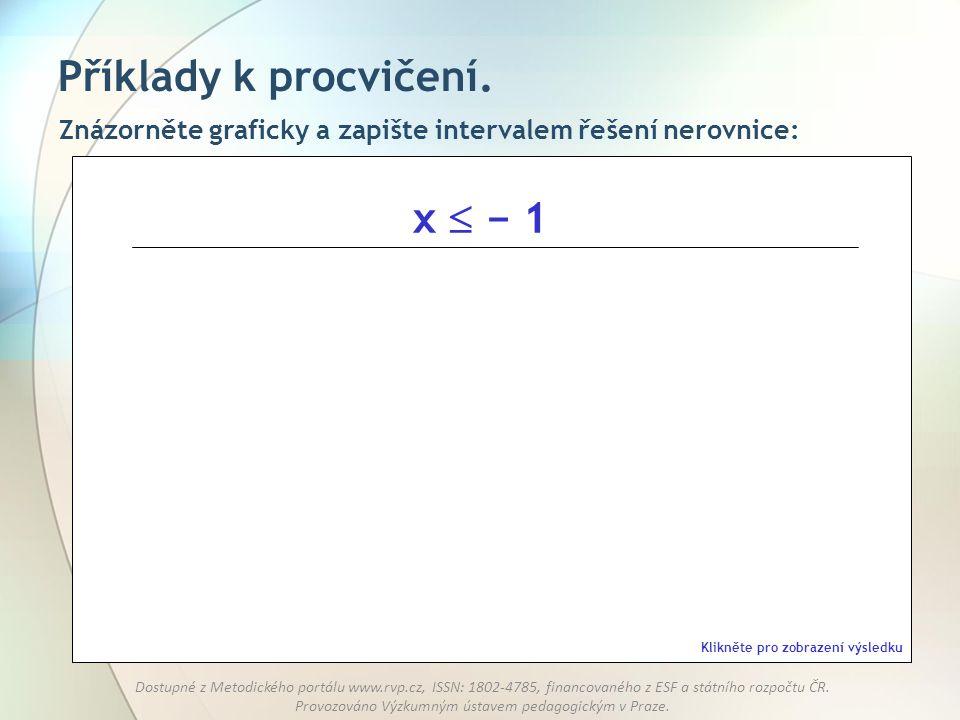 Příklady k procvičení. x  − 1