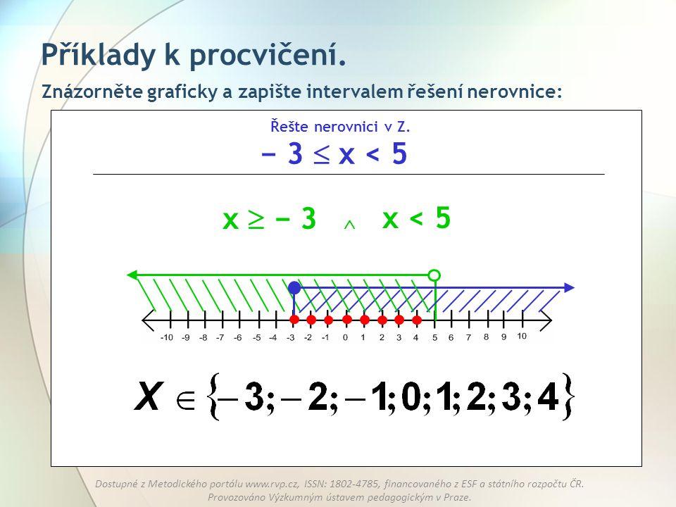 Příklady k procvičení. − 3  x < 5 x  − 3 x < 5