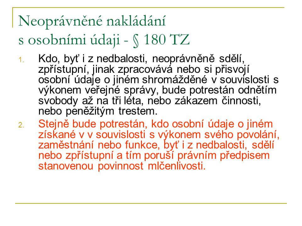 Neoprávněné nakládání s osobními údaji - § 180 TZ