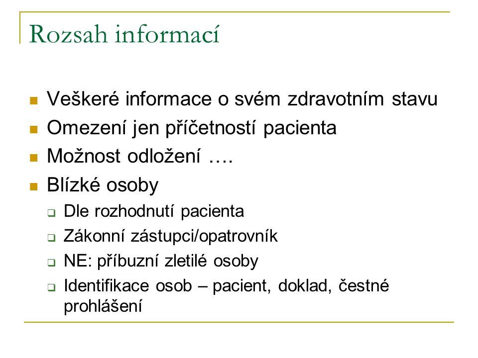 Rozsah informací Veškeré informace o svém zdravotním stavu
