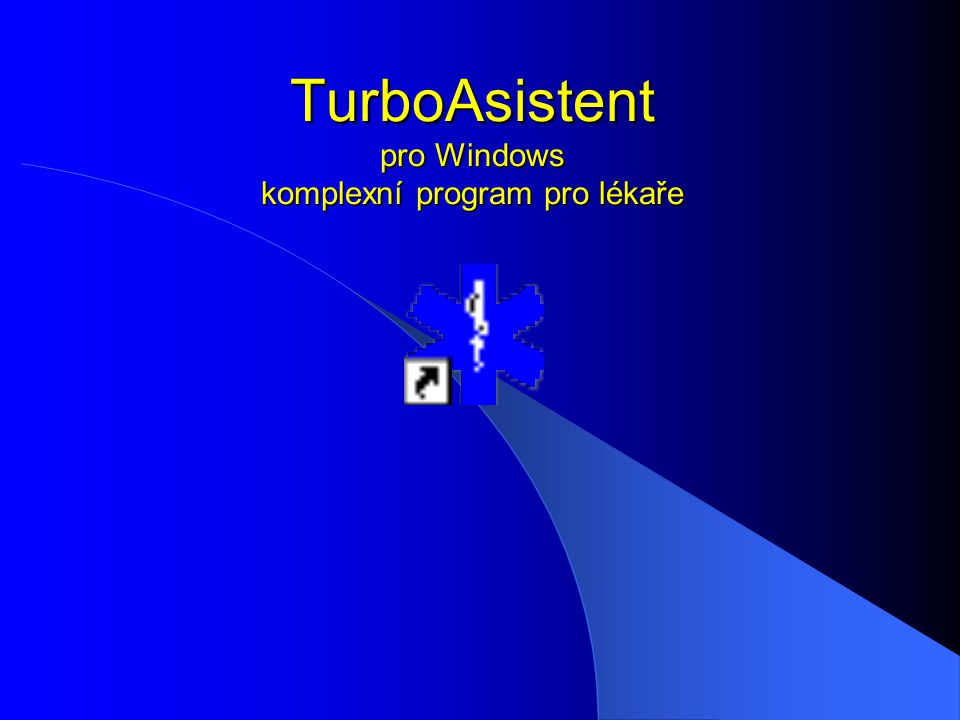 TurboAsistent pro Windows komplexní program pro lékaře