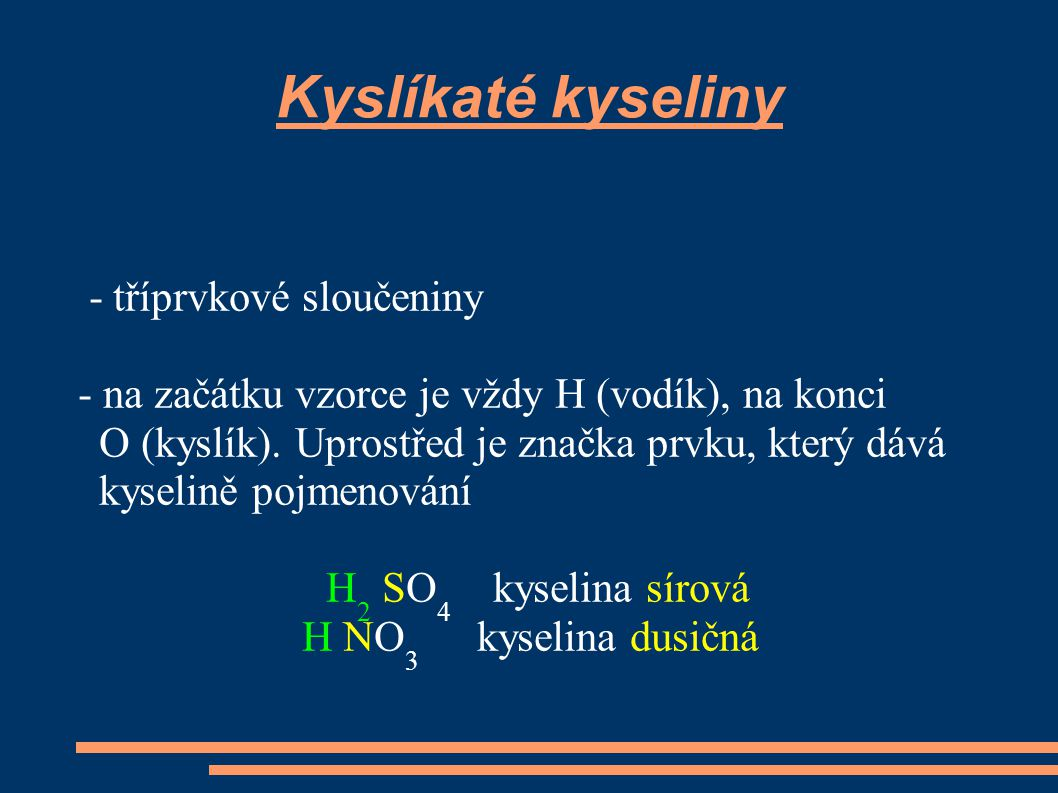 Kyslíkaté kyseliny - tříprvkové sloučeniny