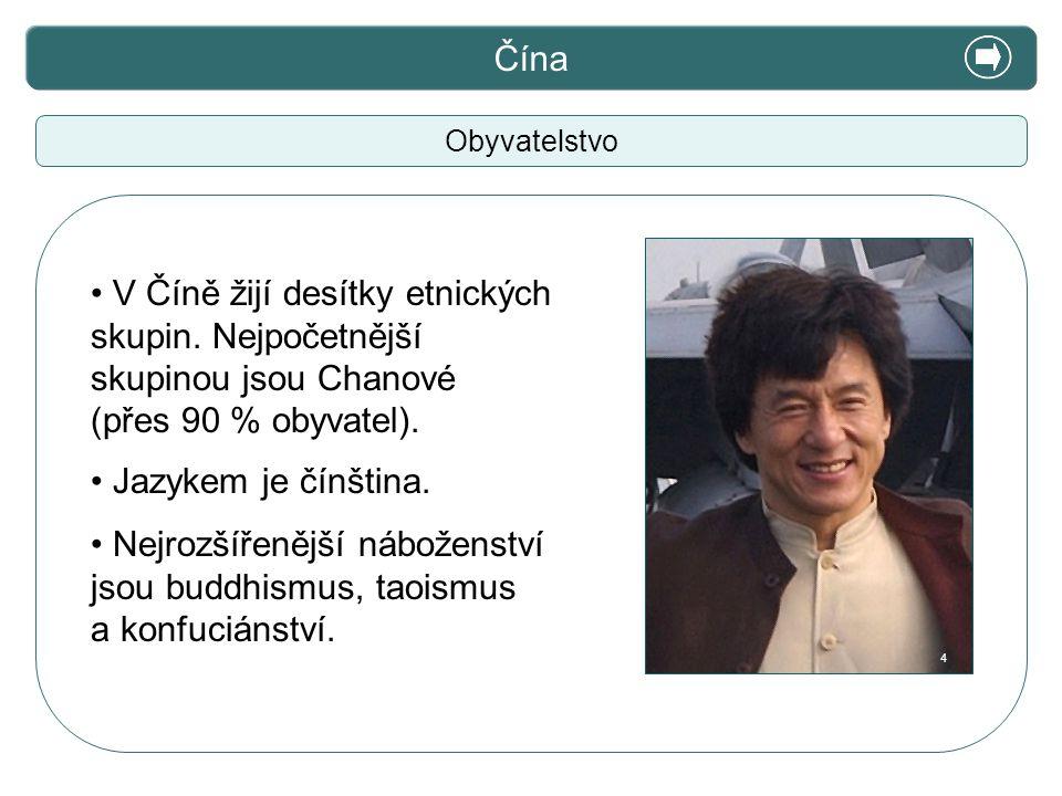 Čína X. Zajímavosti. Obyvatelstvo. V Číně žijí desítky etnických skupin. Nejpočetnější skupinou jsou Chanové (přes 90 % obyvatel).