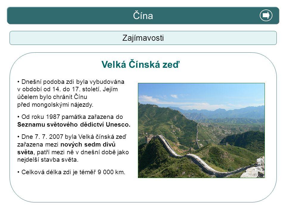 X. Zajímavosti Čína Velká Čínská zeď Zajímavosti
