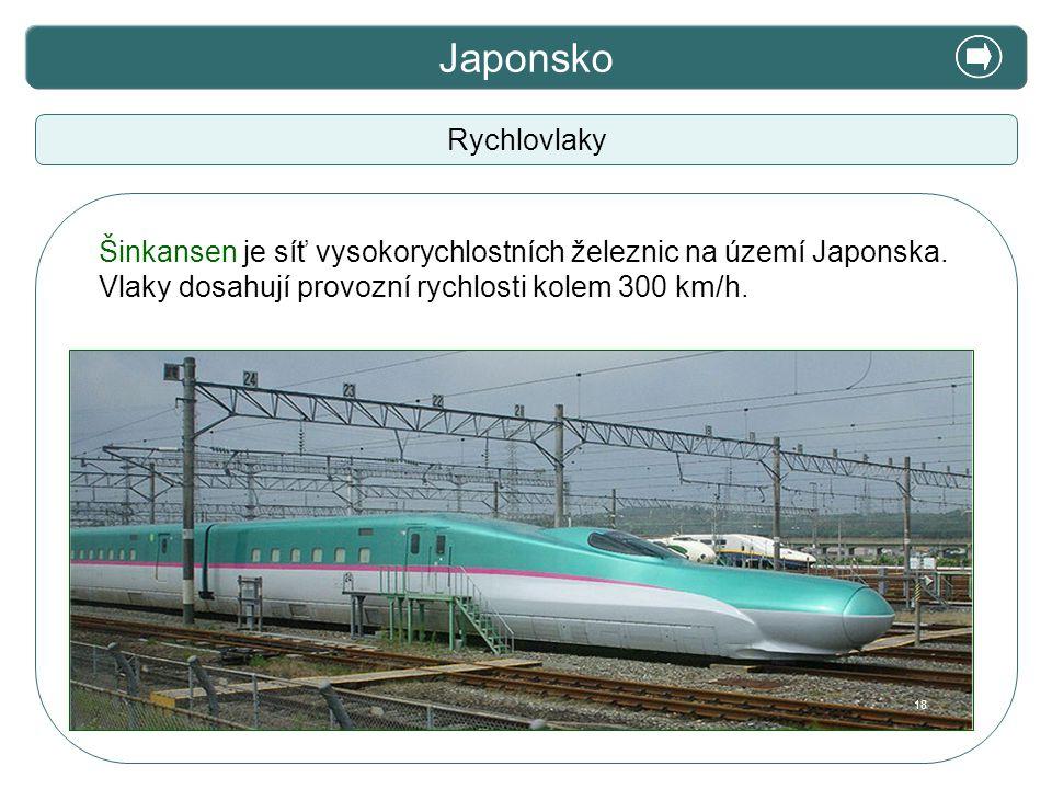 Japonsko X. Zajímavosti Rychlovlaky