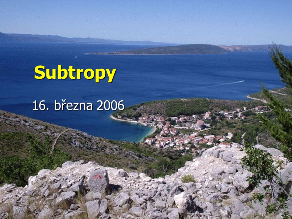 Subtropy 16. března 2006
