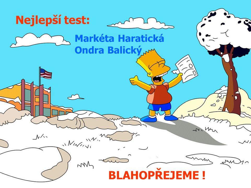 Nejlepší test: Markéta Haratická Ondra Balický BLAHOPŘEJEME !