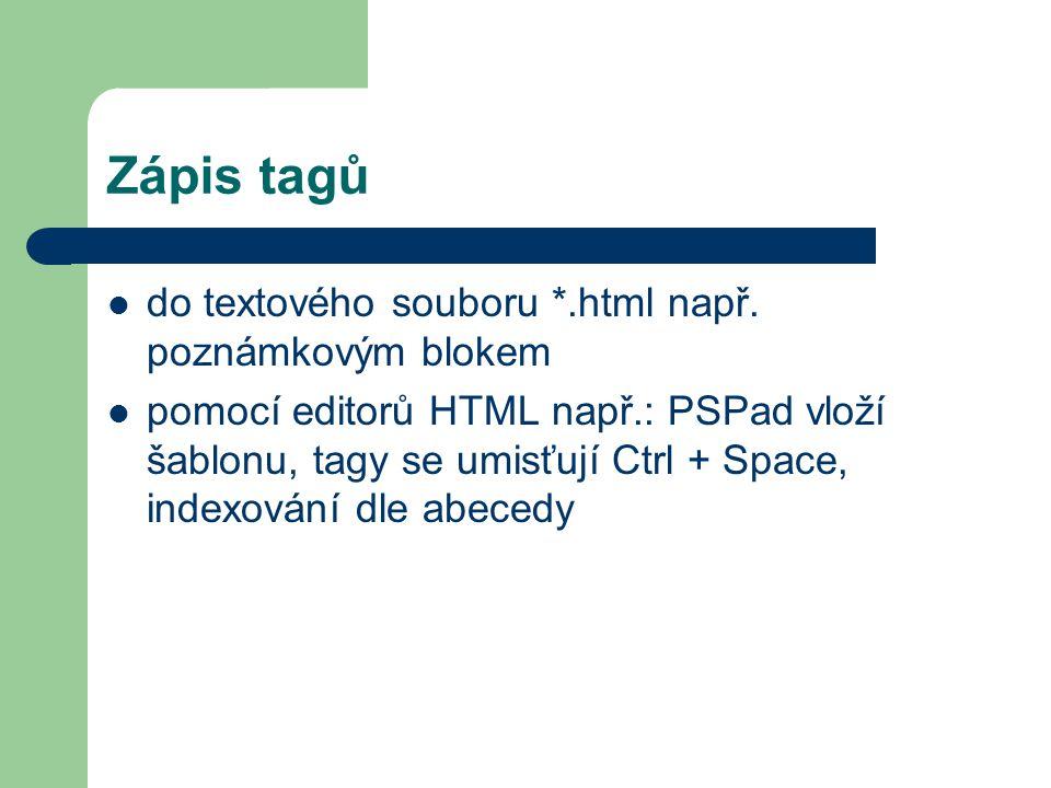 Zápis tagů do textového souboru *.html např. poznámkovým blokem