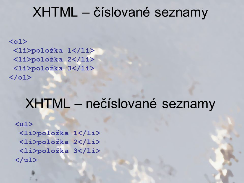 XHTML – číslované seznamy
