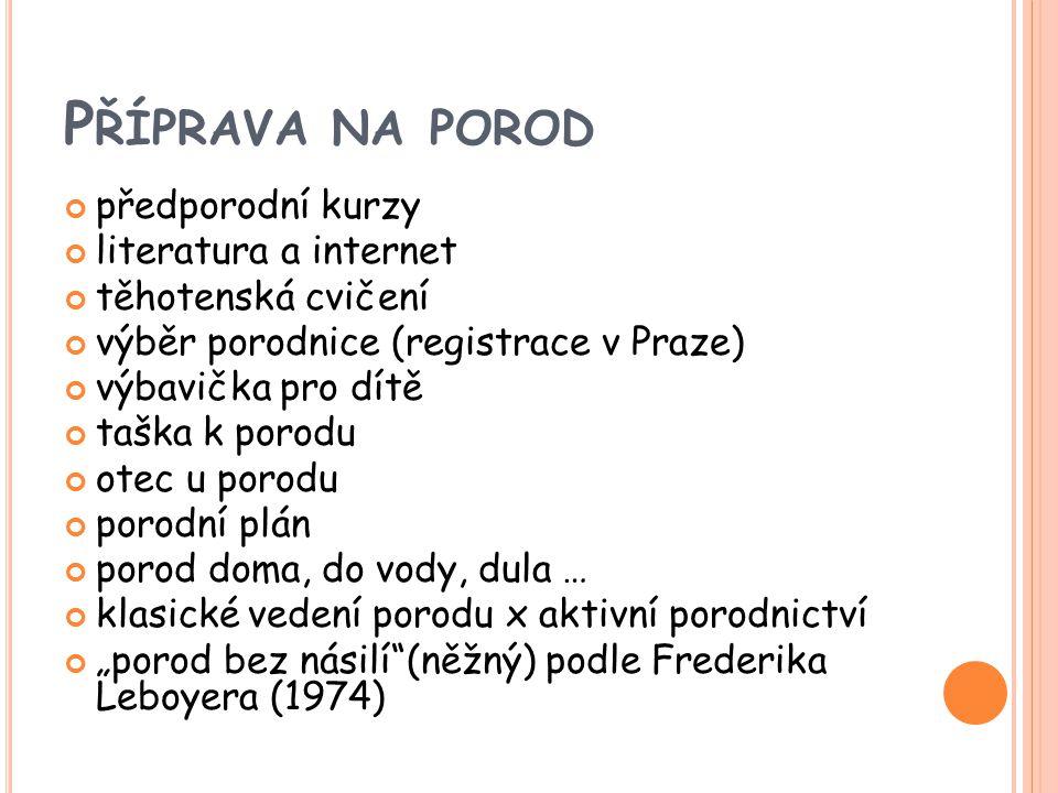 Příprava na porod předporodní kurzy literatura a internet