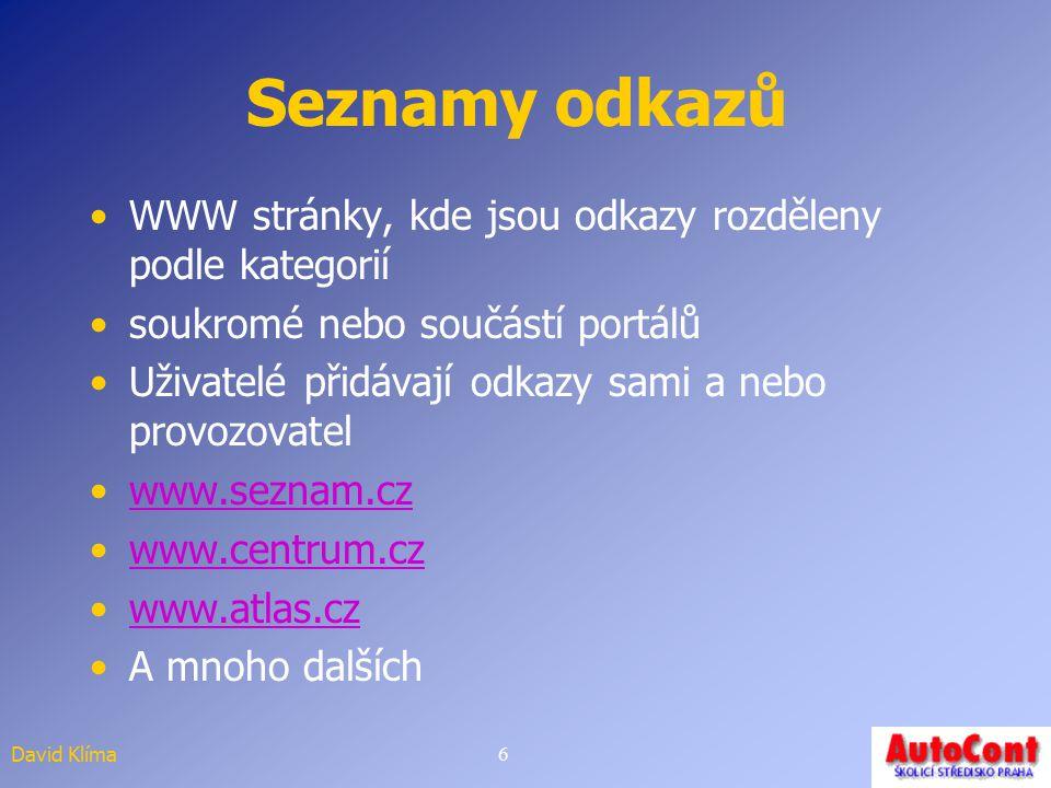 Seznamy odkazů WWW stránky, kde jsou odkazy rozděleny podle kategorií