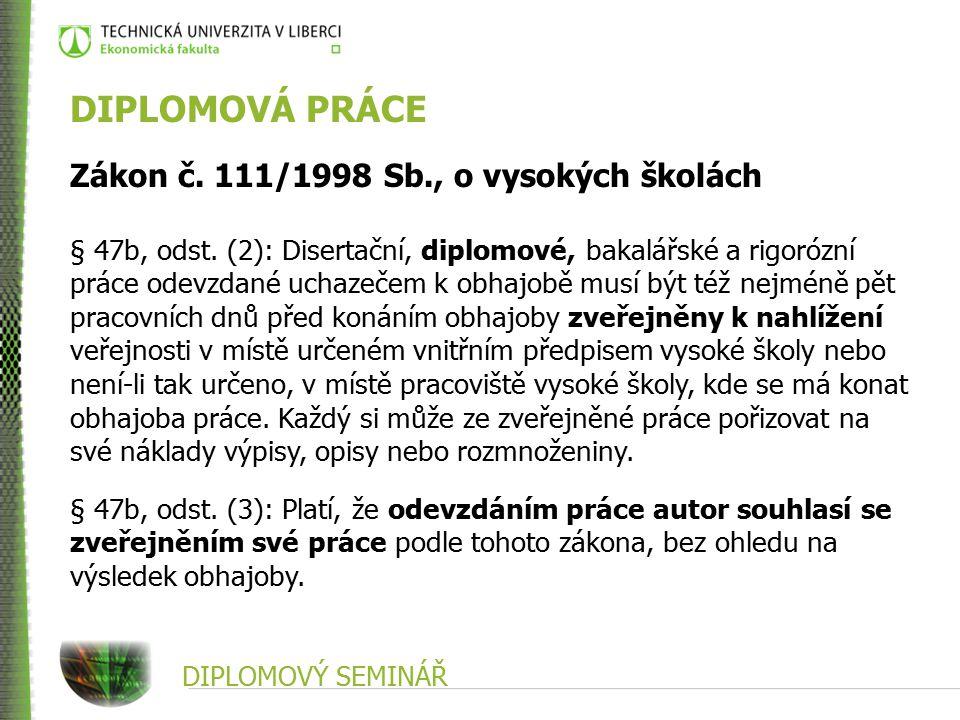 DIPLOMOVÁ PRÁCE Zákon č. 111/1998 Sb., o vysokých školách