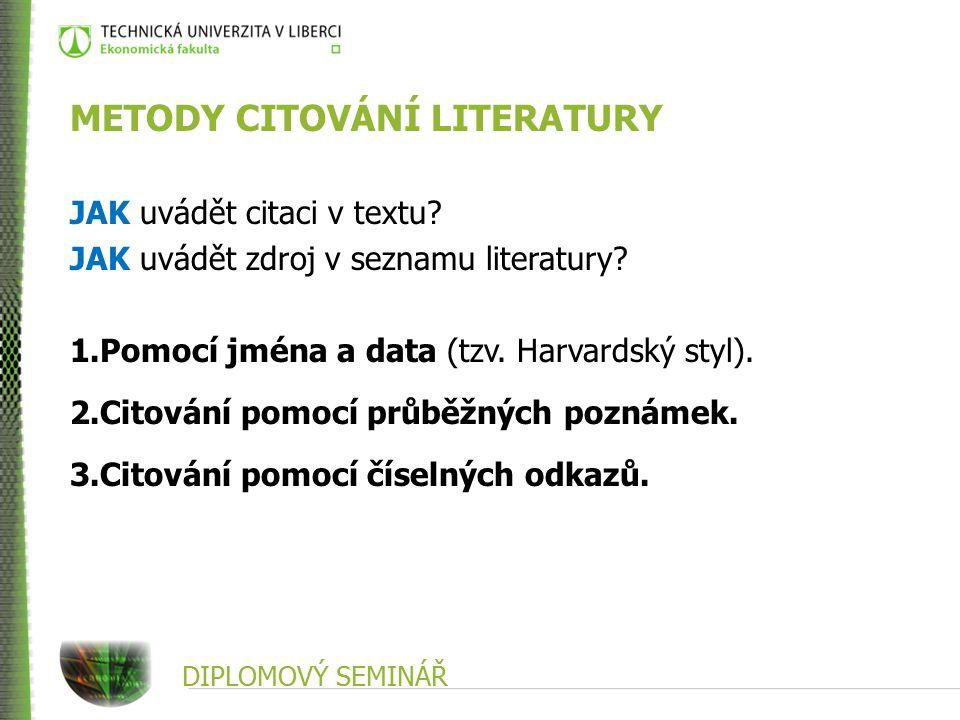 METODY CITOVÁNÍ LITERATURY