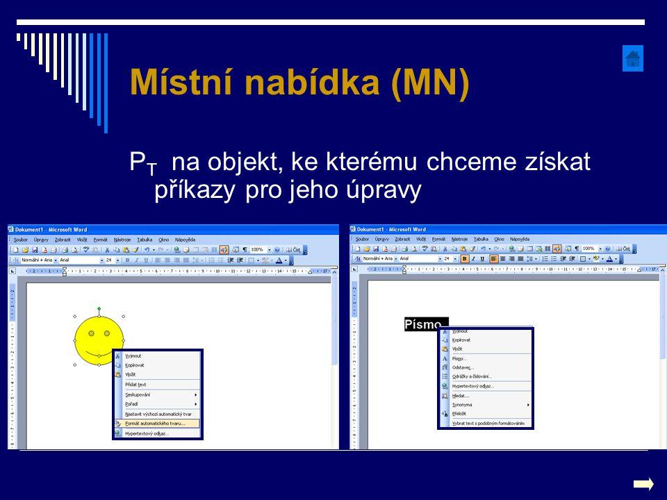 Místní nabídka (MN) PT na objekt, ke kterému chceme získat příkazy pro jeho úpravy