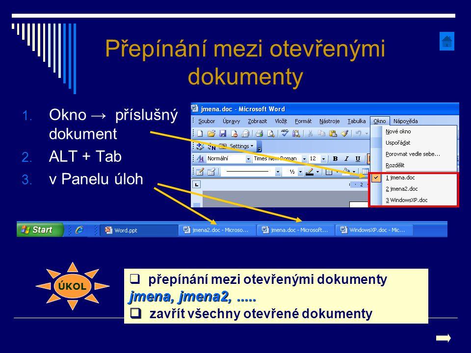 Přepínání mezi otevřenými dokumenty