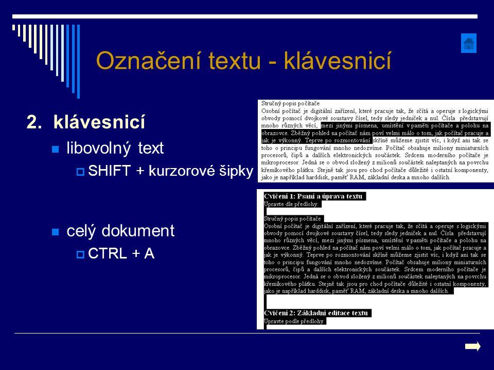 Označení textu - klávesnicí