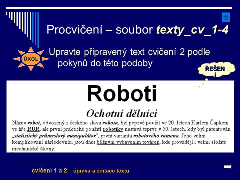 Procvičení – soubor texty_cv_1-4