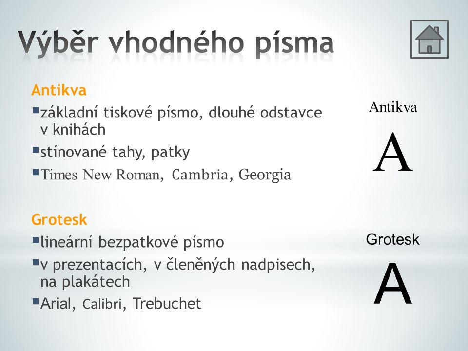 A A Výběr vhodného písma Antikva