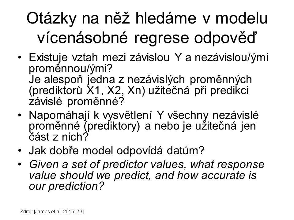 Otázky na něž hledáme v modelu vícenásobné regrese odpověď