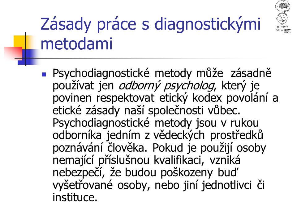 Zásady práce s diagnostickými metodami