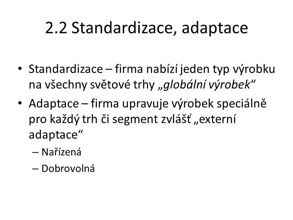 2.2 Standardizace, adaptace