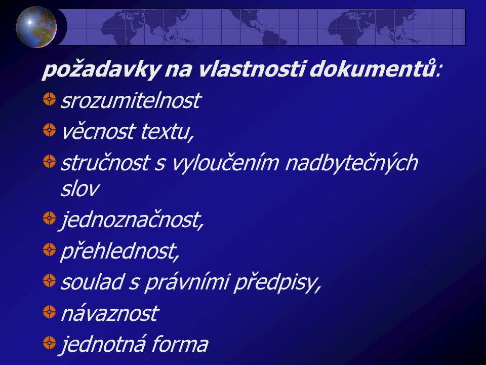 požadavky na vlastnosti dokumentů: