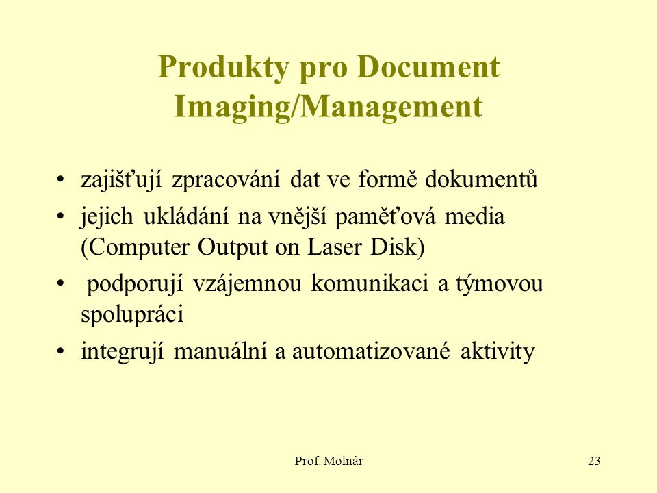 Produkty pro Document Imaging/Management