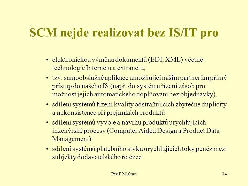 SCM nejde realizovat bez IS/IT pro