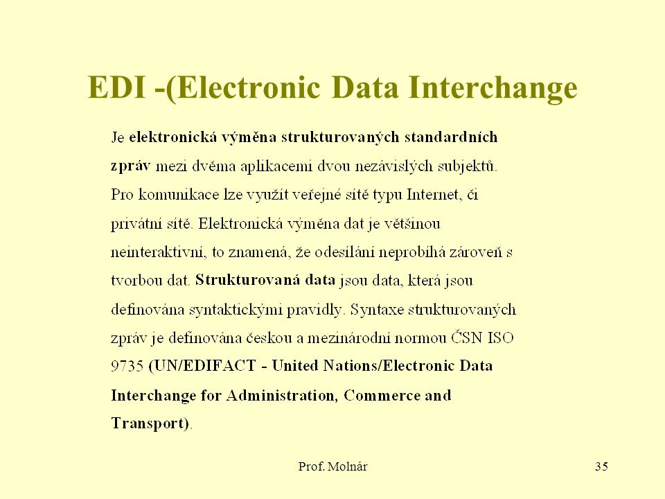EDI -(Electronic Data Interchange