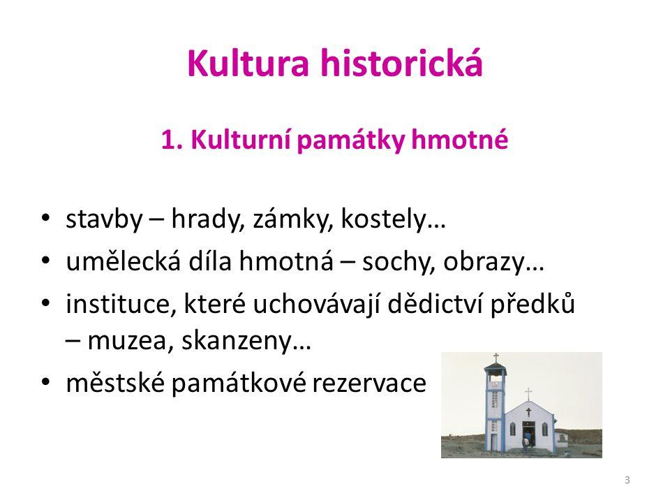 1. Kulturní památky hmotné