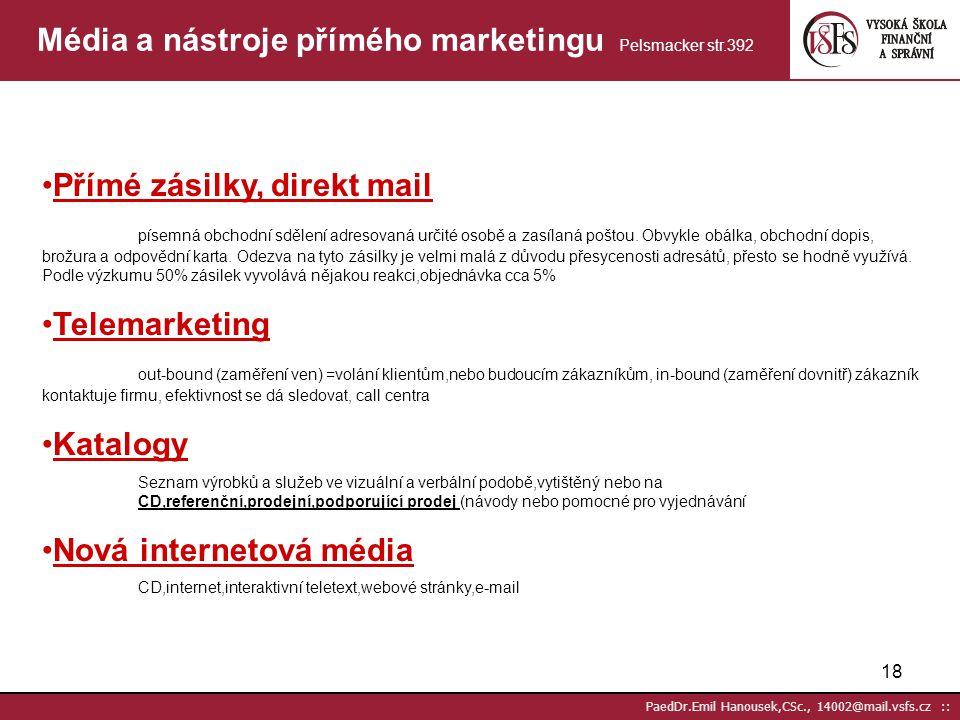 Média a nástroje přímého marketingu Pelsmacker str.392