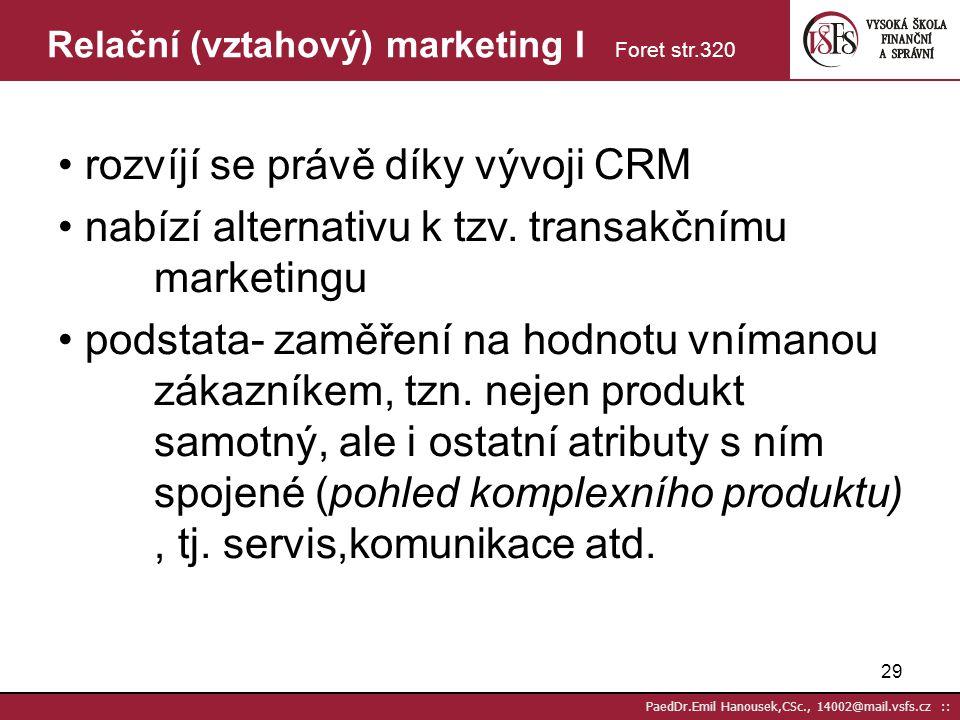 Relační (vztahový) marketing I Foret str.320